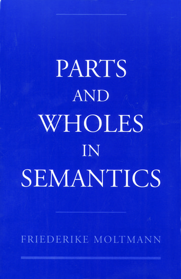 parts and wholes in semantics paperback friederike moltmann