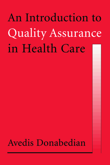 introduction to quality assurance An introduction to quality assurance in health care, by avedis donabedian, can  be best understood as a very enjoyable and enlightening series of.