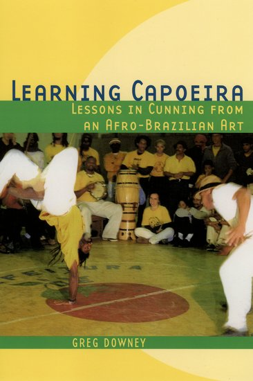 learning capoeira - paperback - greg downey