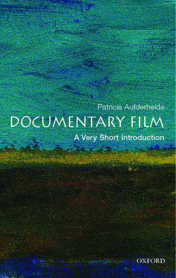 Documentary film a very short introduction patricia aufderheide documentary film a very short introduction patricia aufderheide oxford university press fandeluxe Images