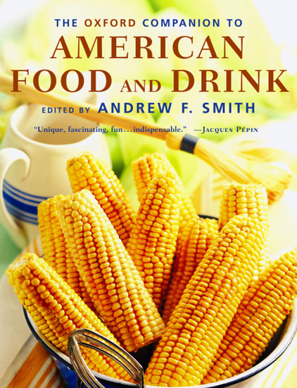 The Oxford Companion To American Food And Drink Hardcover Andrew