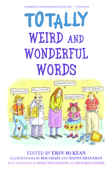 Totally weird and wonderful words paperback erin mckean oxford totally weird and wonderful words paperback erin mckean oxford university press fandeluxe Gallery