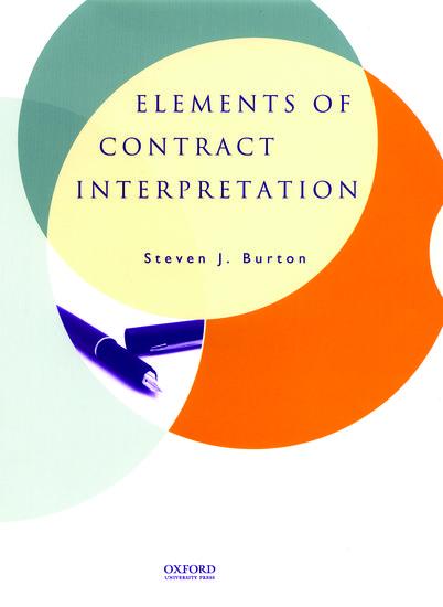 Elements Of Contract Interpretation Steven J Burton Oxford University Press