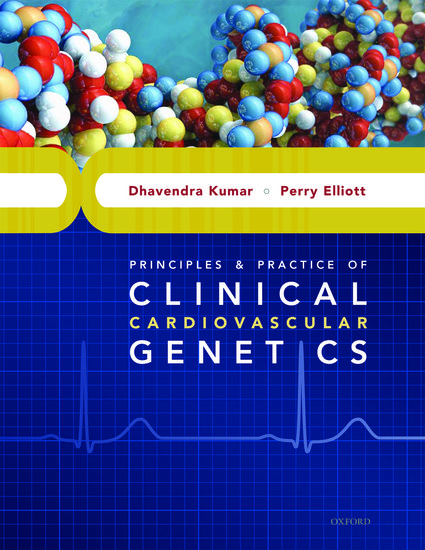 Principles and practice of clinical cardiovascular genetics principles and practice of clinical cardiovascular genetics dhavendra kumar perry elliott oxford university press fandeluxe Choice Image