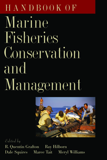 Handbook of marine fisheries conservation and management r handbook of marine fisheries conservation and management r quentin grafton ray hilborn dale squires maree tait meryl williams oxford university fandeluxe Images