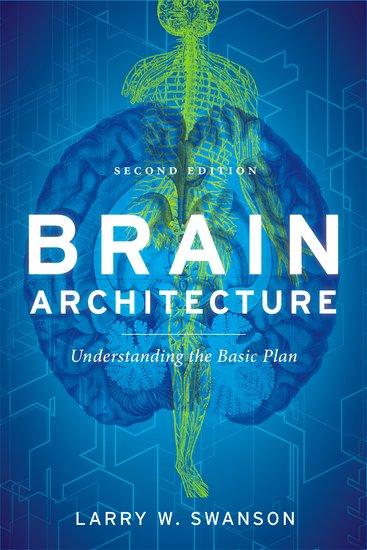 brain architecture - larry w  swanson
