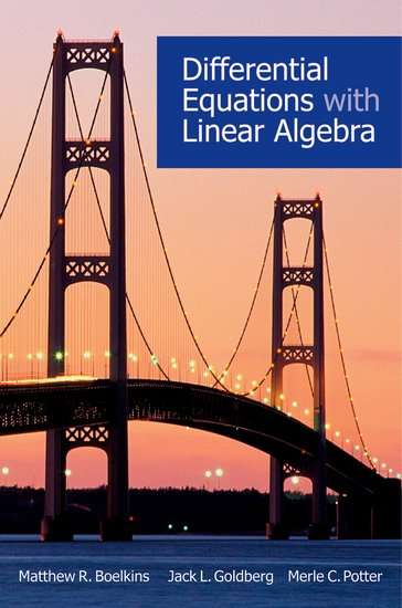 Differential equations with linear algebra: matthew r. Boelkins.