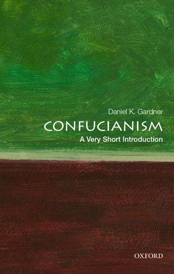 Confucianism a very short introduction daniel k gardner confucianism a very short introduction daniel k gardner oxford university press fandeluxe Ebook collections
