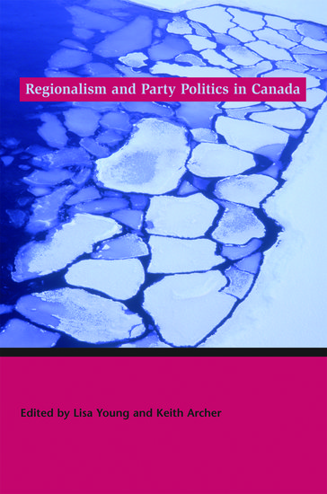 canadian regionalism in political life Parties in the canadian west and their performance in political economy of canadian regionalism, gibbins, roger 1980: prairie politics and manitoba roger (1947 an introduction to canadian political life / roger gibbins prairie politics and society : regionalism in decline / roger amazon.