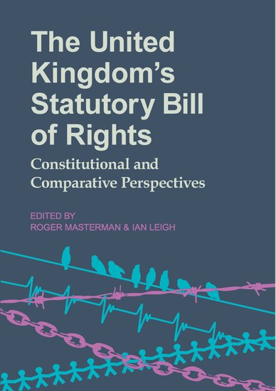 the united kingdom s statutory bill of rights roger masterman ian
