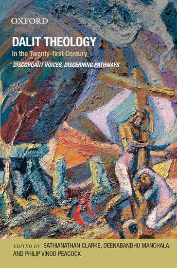 Dalit theology in the twenty first century oxford university press sciox Choice Image