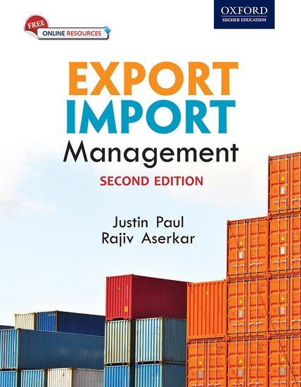 Export import management justin paul rajiv aserkar oxford export import management justin paul rajiv aserkar oxford university press publicscrutiny Choice Image
