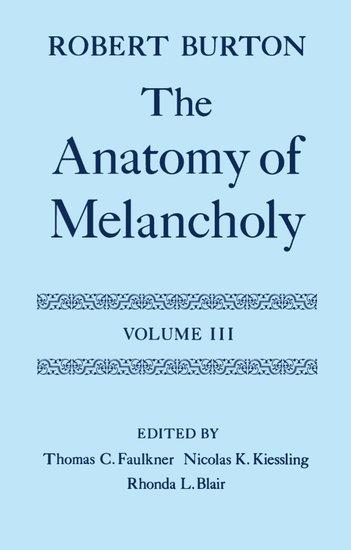 The Anatomy Of Melancholy Robert Burton Oxford University Press