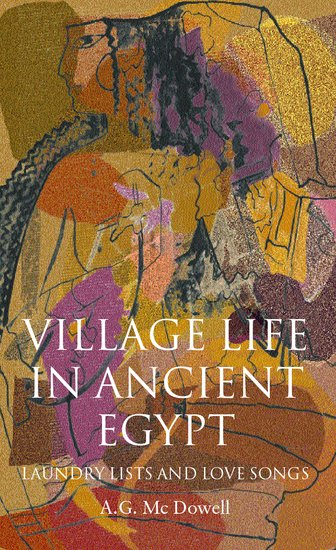 village life in ancient egypt - hardcover - a  g  mcdowell