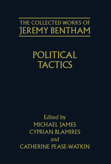 bentham essay on political tactics Ist, that the words of it are not all of them the same, without any variation, as those employed by the author of the motion which gave birth to.