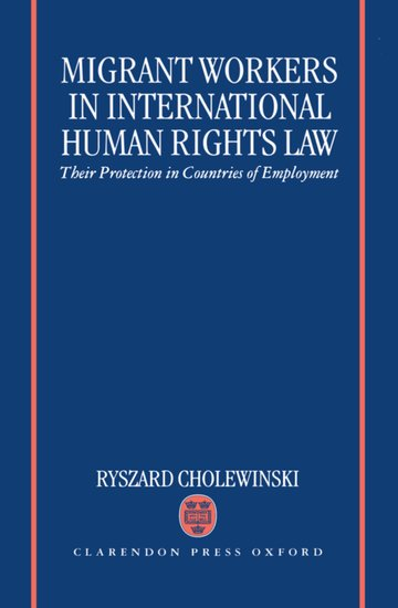 Migrant Workers In International Human Rights Law Ryszard