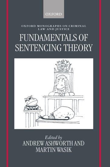 Fundamentals of Sentencing Theory
