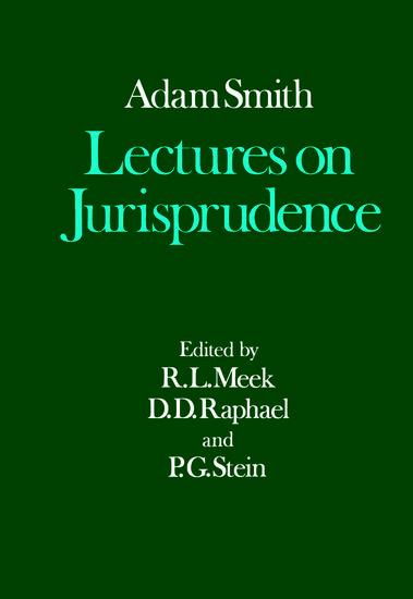 lectures on jurisprudence adam smith oxford university press