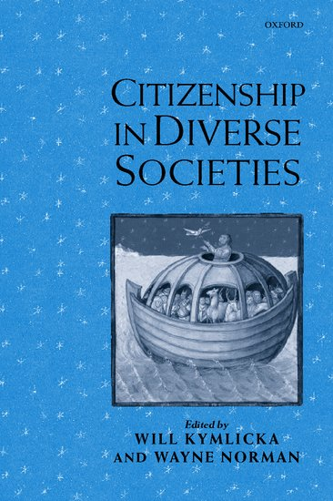 Citizenship in diverse societies paperback will kymlicka wayne citizenship in diverse societies paperback will kymlicka wayne norman oxford university press fandeluxe Images
