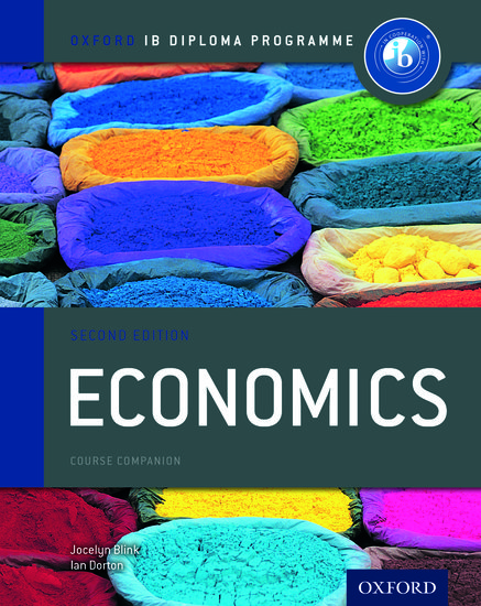 Ib Economics Course Book 2nd Edition Jocelyn Blink Ian