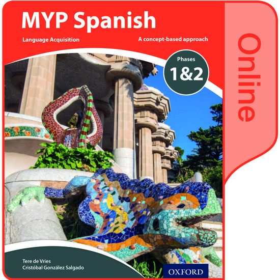MYP Spanish Language Acquisition Phases 1&2 Online Student Book (for Years  1-3)