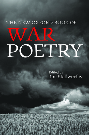 the new oxford book of war poetry - hardcover