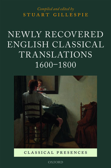 Newly Recovered English Classical Translations, 1600-1800