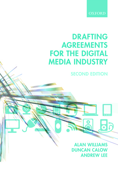 Drafting Agreements For The Digital Media Industry Alan Williams