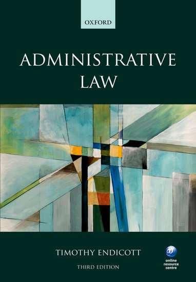 Administrative law 3e timothy endicott oxford university press fandeluxe Image collections