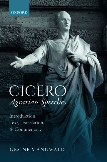 Cicero Agrarian Speeches: Introduction and Commentary Text Translation