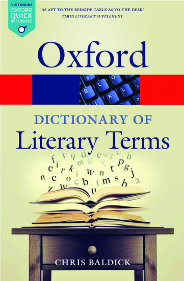 The Oxford Dictionary Of Literary Terms Chris Baldick Oxford