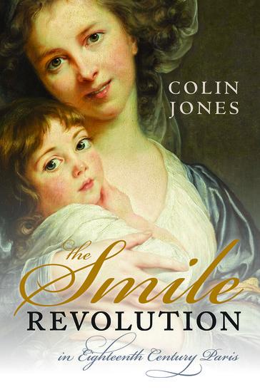 The cover of Colin Jones, The Smile Revolution in Eighteenth Century Paris