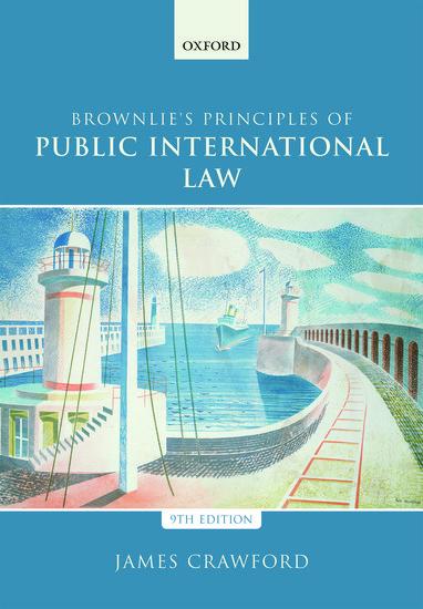 Brownlie S Principles Of Public International Law