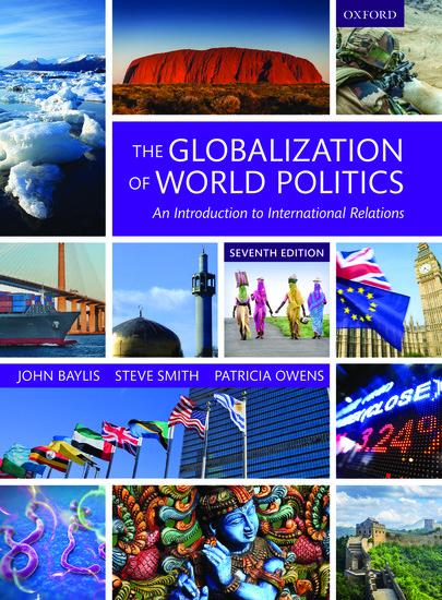 The Globalization Of World Politics John Baylis Steve Smith