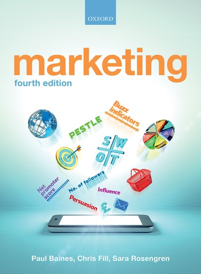 Marketing paul baines chris fill sara rosengren oxford marketing paul baines chris fill sara rosengren oxford university press fandeluxe Image collections