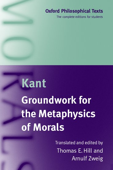 groundwork for metaphysics of morals by Abebookscom: kant: groundwork of the metaphysics of morals (cambridge  texts in the history of philosophy) (9780521626958) by immanuel kant and a  great.