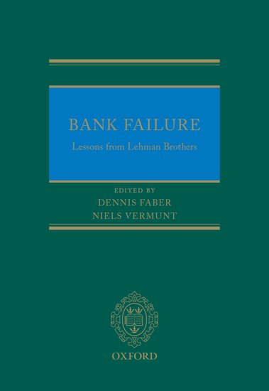 Bank Failure: Lessons from Lehman Brothers