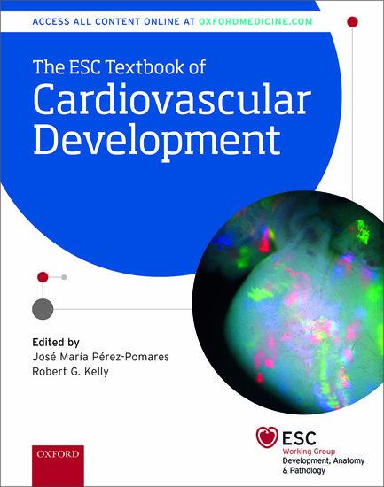 The Esc Textbook Of Cardiovascular Development Jose M Perez