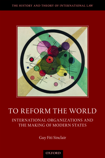 56135d34baeffe To Reform the World - Hardcover - Guy Fiti Sinclair - Oxford University  Press