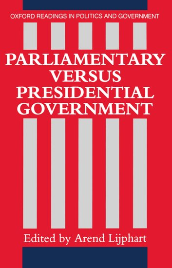 parliamentary versus presidential government lijphart pdf