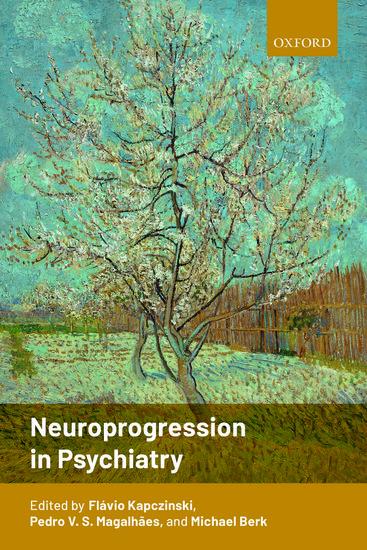 Neuroprogression in Psychiatry