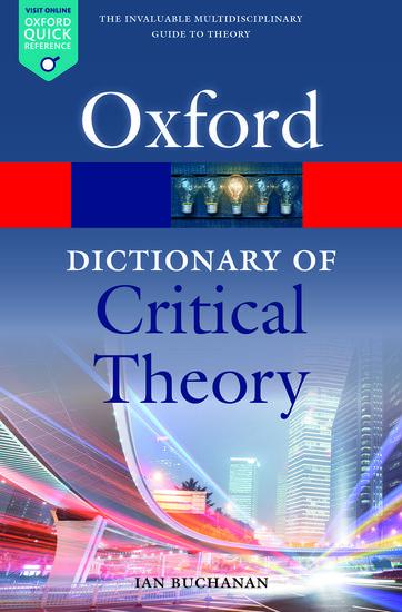 A Dictionary Of Critical Theory Ian Buchanan Oxford University Press