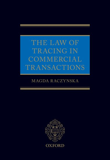 The Law Of Tracing In Commercial Transactions Magda Raczynska