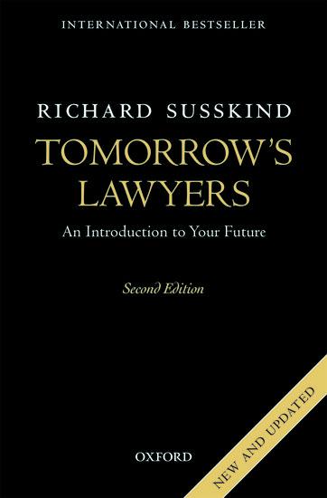 Tomorrows lawyers richard susskind oxford university press fandeluxe Gallery