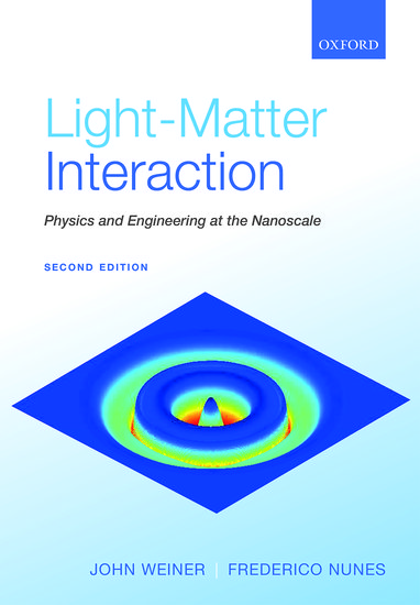 light matter interaction hardcover john weiner frederico nunes rh global oup com Solutions Matter and Interactions Physical Changes in Matter