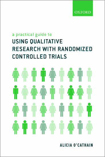 A practical guide to using qualitative research with randomized a practical guide to using qualitative research with randomized controlled trials alicia ocathain oxford university press fandeluxe Image collections