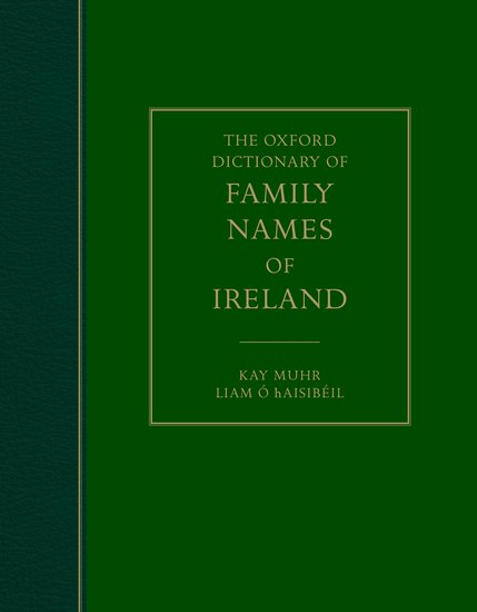 The Oxford Dictionary of Family Names of Ireland