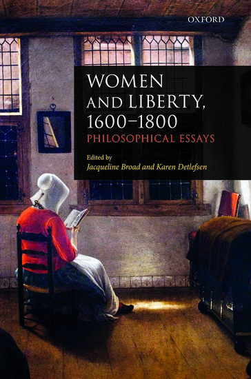 Women And Liberty   Jacqueline Broad Karen Detlefsen  Women And Liberty   Jacqueline Broad Karen Detlefsen  Oxford  University Press Literature Review Writer Price also Essay About Paper  Marketing Writer