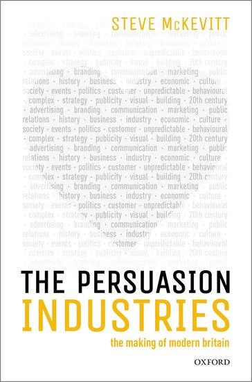 The persuasion industries steven mckevitt oxford university press fandeluxe Gallery