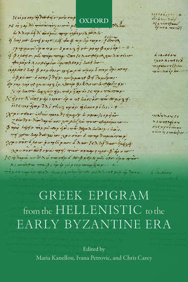 Greek Epigram from the Hellenistic to the Early Byzantine Era
